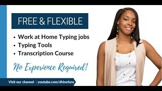 Free & Flexible Transcription/Typing Jobs,  Practice Tools, and Mini-Course