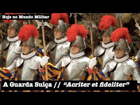 """A Guarda Suíça, """"Acriter et fideliter"""""""
