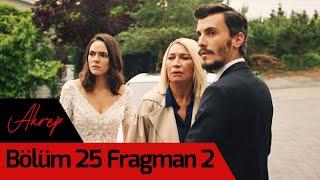 Akrep 25. Bölüm 2. Fragman