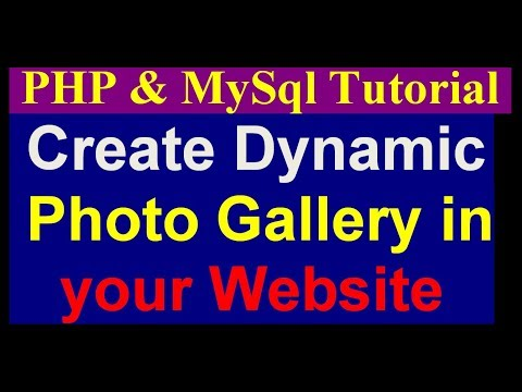 How To Create Dynamic Photo Gallery In Website - Php Mysql Project Tutorial - part 14