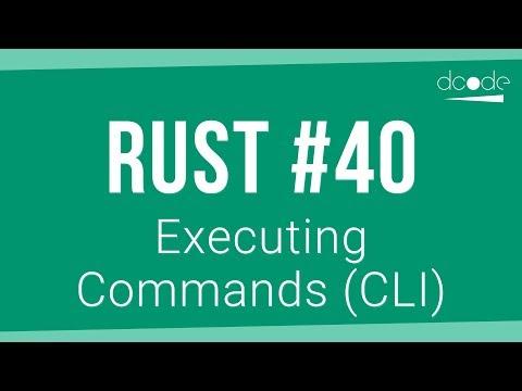 Rust Programming Tutorial #40 - Running/Executing Commands (CLI)