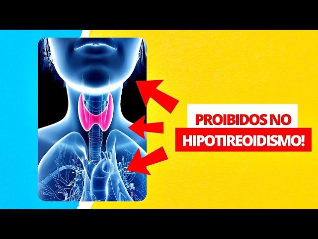 ❌ CUIDADO! Pare de comer isso no HIPOTIREOIDISMO hoje mesmo!