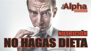 NO HAGAS DIETA #perderpeso