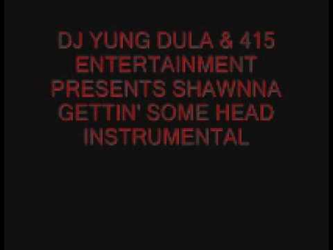 Shawnna- Gettin Some Head Instrumental