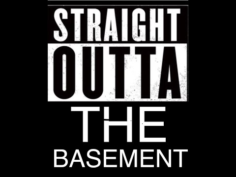 Straight Outta Basement. Episode 2