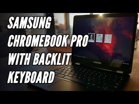 NEW 2018 Samsung Chromebook Pro WITH Backlit Keyboard