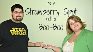 It's a Strawberry Spot, Not a Boo Boo
