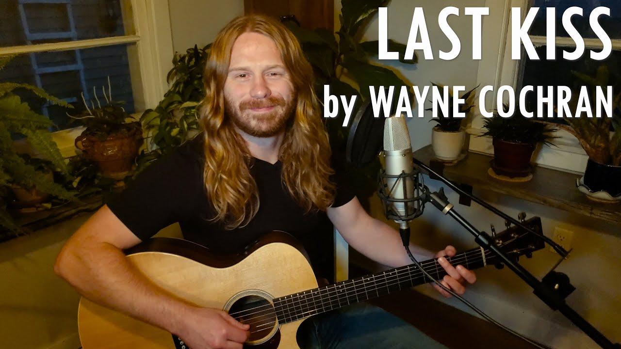 """Last Kiss"" by Wayne Cochran - Adam Pearce (Acoustic Cover)"