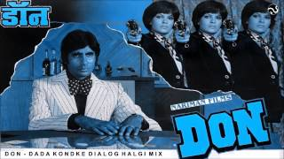 DON   HALGI MIX   DADA KONDAKE DIALOGUE MIX   FULL SONG   AB PRODUCTION