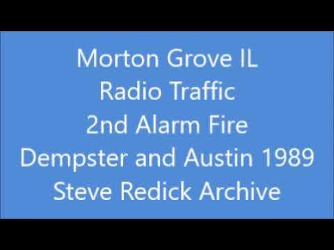 Radio Traffic Morton Grove IL 2nd Alarm