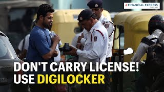 Avoid heavy challans! Use Digilocker to carry DL and RC