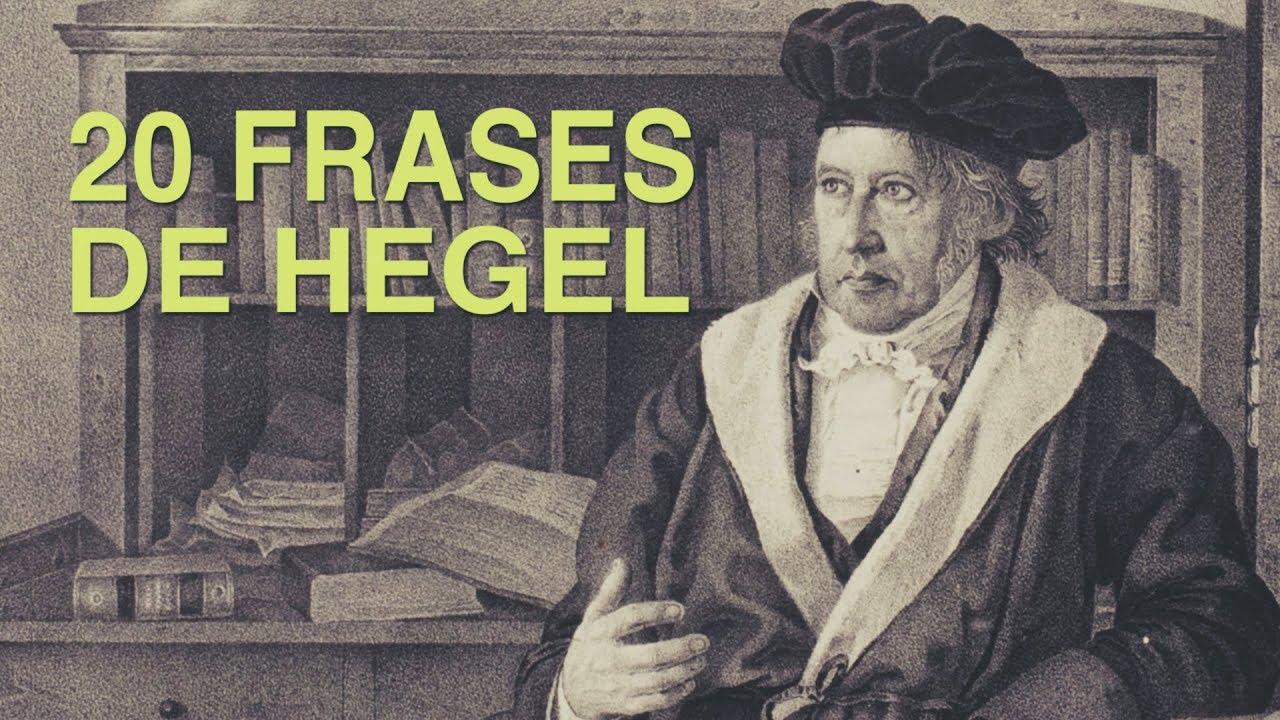 20 Frases De Hegel El Filósofo Imprescindible Del Idealismo