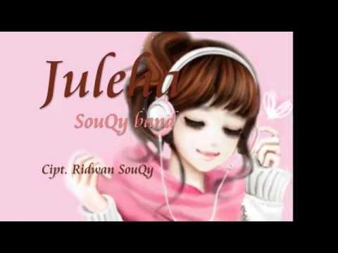 SouQy - Juleha ( VERSI TERBARU )