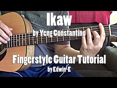 Ikaw by Yeng Constantino - Fingerstyle Guitar Tutorial Cover (No ...