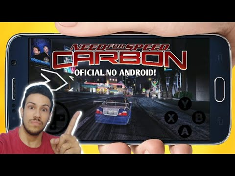 SAIU! NEED FOR SPEED CARBON PARA CELULAR ANDROID 2019 OFFLINE ( Teste 1 )