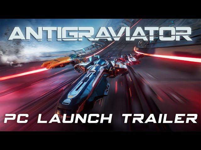 Antigraviator - Official PC Launch Trailer (4K)