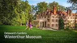 Delaware's Gardens: Winterthur Museum, Garden & Library