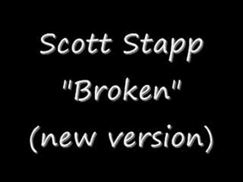 "Scott Stapp ""Broken"" NEW VERSION!!!"