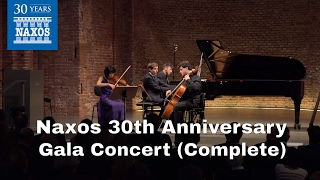 Download Naxos 30th Anniversary Gala Concert (Complete) MP3 song and Music Video