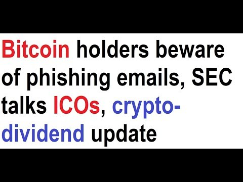 Bitcoin holders beware of phishing emails sec talks icos crypto bitcoin holders beware of phishing emails sec talks icos crypto dividend update ccuart Image collections