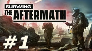 Surviving the Aftermath: Max Difficulty - Middanowah (Part 1)