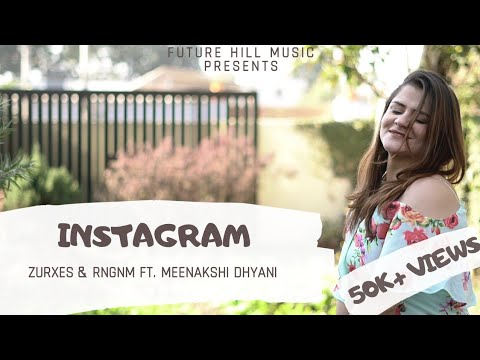 instagram-|-latest-hindi-song-2020-|-zurxes-|-meenakshi-dhyani-|-rngnm-|-official-music-video-|-fhm