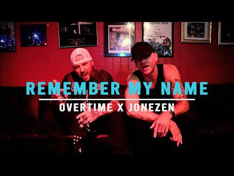 Смотреть клип Overtime X Jonezen - Remember My Name