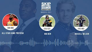 All-Star Game Preview, Big Ben, Russell Wilson (3.5.21) | UNDISPUTED Audio Podcast