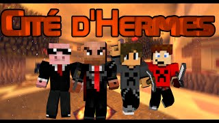 Cité d'Hermes - Suite du cache-cache - #5