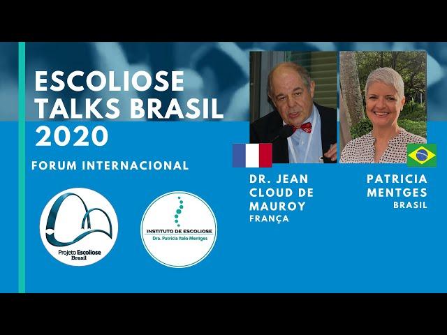 O tratamento da Escoliose Dr. Jean Claude De Mauroy Escoliose Talks Brasil 2020