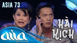 HÀI KỊCH : Kén Dâu - Trang Thanh Lan, Lê Huỳnh, Lê Anh Quân, Cát Lynh | ASIA 73