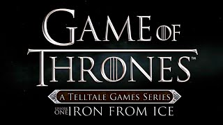 Game of Thrones - A Telltale Games Series · Episode One: Iron From Ice (Full Episode Walkthrough)