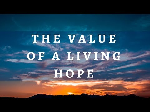 The Value of a Living Hope | Dr. Ralph Yankee Arnold | BBN