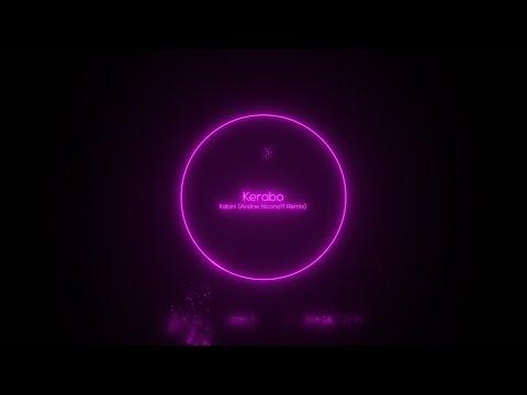 Kerabo - Kabini (Andrei Niconoff Remix) [Lohit Deep]