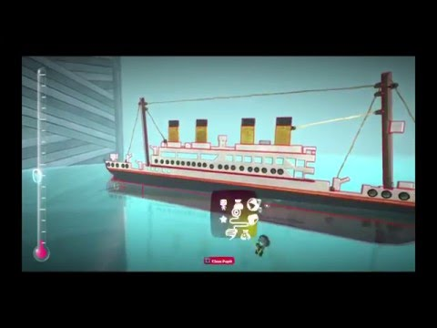 Messing with the titanic on Little Big Planet 3