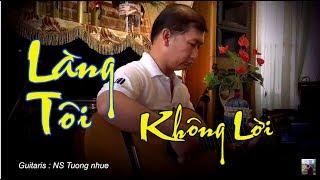 Nhạc không lời / độc tâu guitar Làng Tôi / sáng tác Chung Quân / tuyển chọn trên kênh Ducmanh bolero