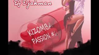 KIZOMBA 2016 2015 Nouveauté tarraxihna - PASSION vol2 mix by DJ Djahman
