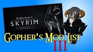 SKYRIM Special Edition : Gopher's Mod List #3