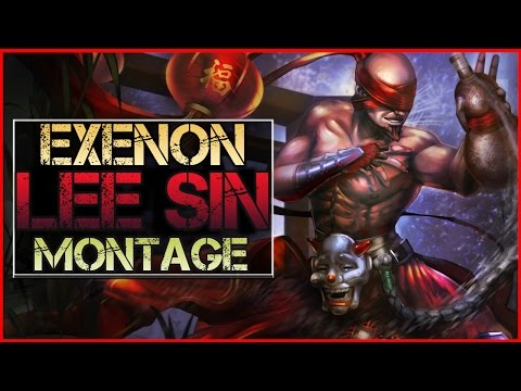 Lee Sin Montage (Exenon) - Best Lee Sin Plays || League of Legends