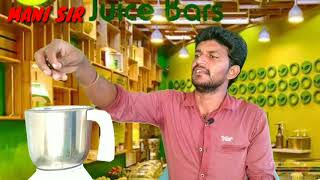 #CCV MANI SIR  JUICE BAR