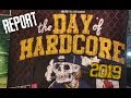 Report : The Day of Hardcore 2019