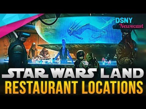 TWO RESTAURANT Locations for GALAXY'S EDGE at Disneyland and WDW - Disney News - 1/18/18