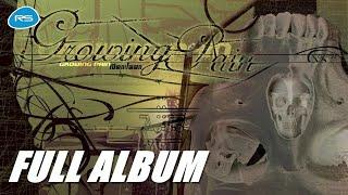 Growing Pain - เปิดกะโหลก (FULL ALBUM)