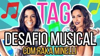 DESAFIO MUSICAL - COM RAKA MINELLI