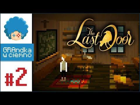 The Last Door PL #2 | s01e02 | Co się stało ze szkołą? - YouTube