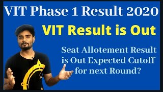 VIT Phase 1 Result 2020 Is Out | Seat Is Allocated to Phase 1 Students