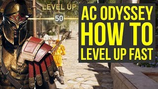 Assassin's Creed Odyssey How To Level Up Fast - FAST XP (AC Odyssey How To Level Up Fast)