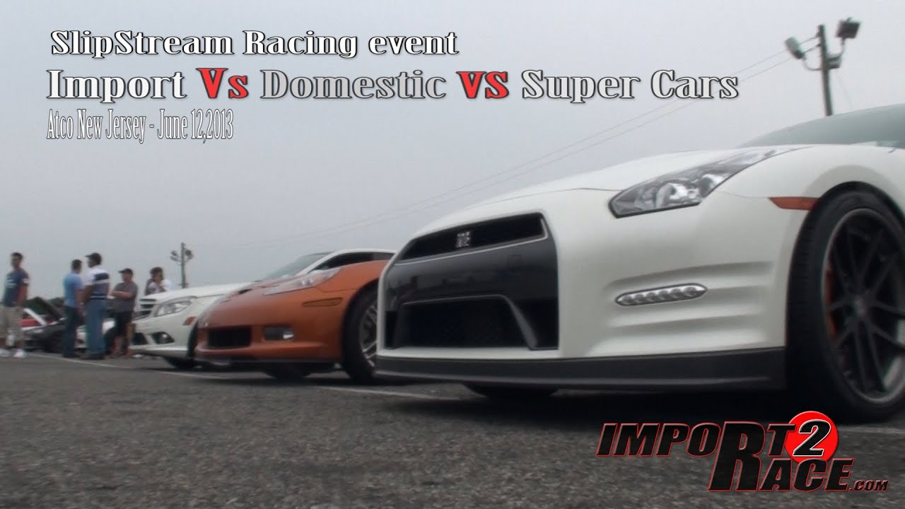 Import Vs Domestic Vs Super Cars Racing Mile Drag Race At