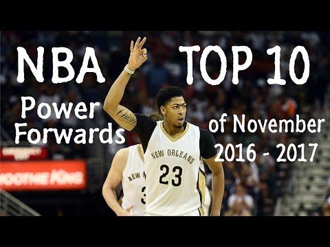 NBA Top 10 Power Forwards of 2016 - 2017 Season for November
