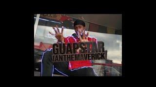 Ian the Maverick - Guapstar [Official Music Video]